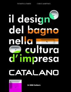 """il-sole-24-cultura-presenta-al-festival-dell'architettura-di-perugia-""""catalano-il-design-del-bagno-nella-cultura-d'impresa""""-strumento-di-riflessione-culturale-e-strat"""