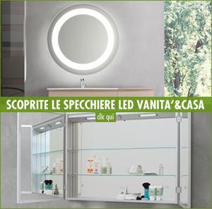 Specchiere Bagno Illuminazione LED Vanita&Casa